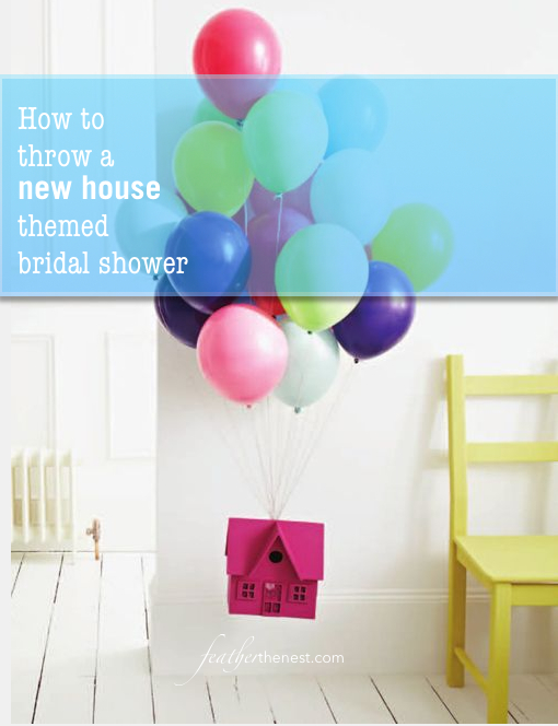 bridal shower new house themed