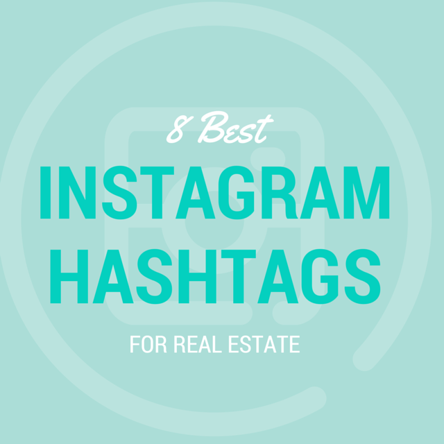Instagram hashtags for real estate