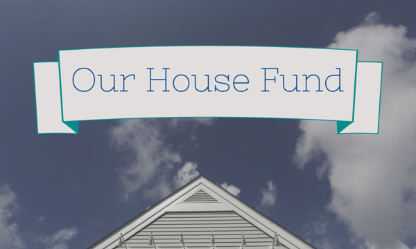 raise money for your first house
