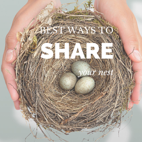 Best Ways To Share your nest