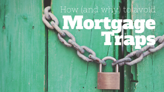 how to avoid mortgage traps